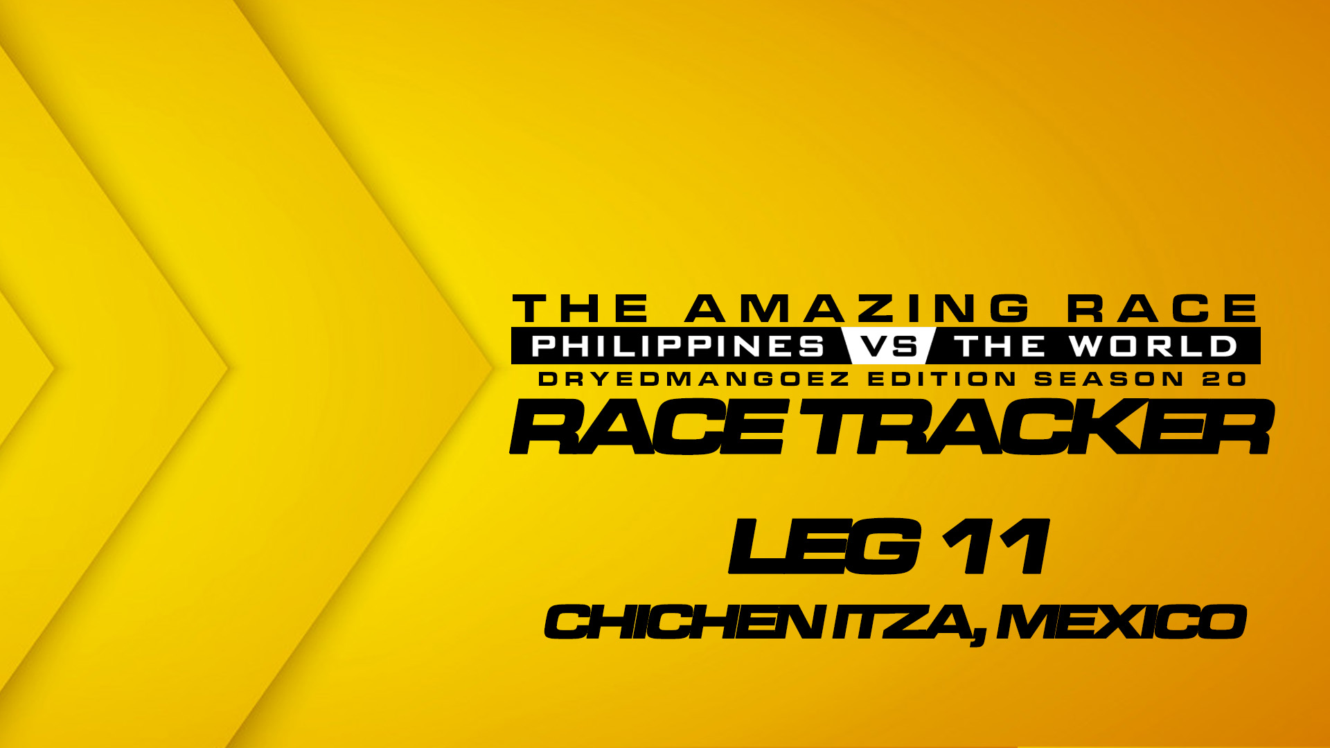 The Amazing Race Philippines vs The World (DryedMangoez Edition Season 20) Race Tracker – Leg 11