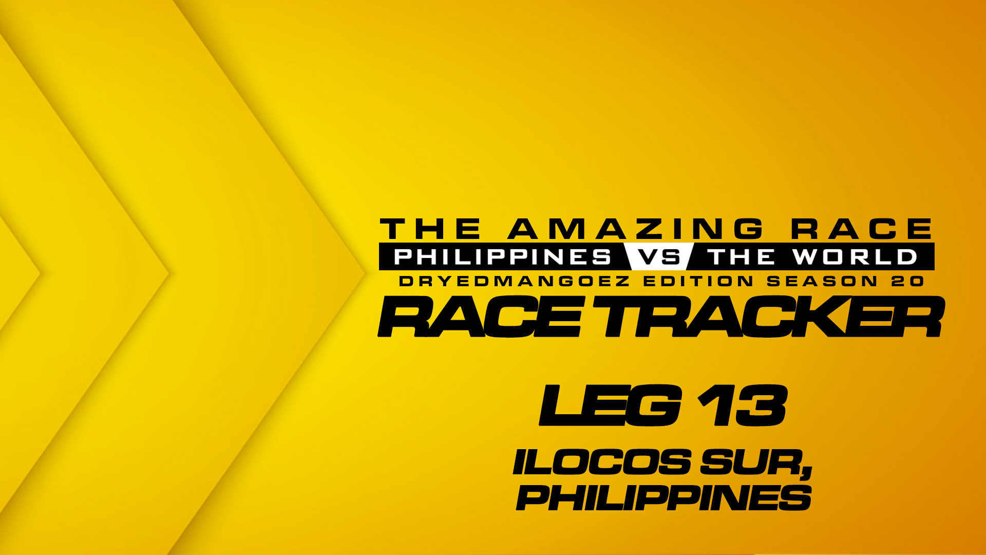 The Amazing Race Philippines vs The World (DryedMangoez Edition Season 20) Race Tracker – Leg 13