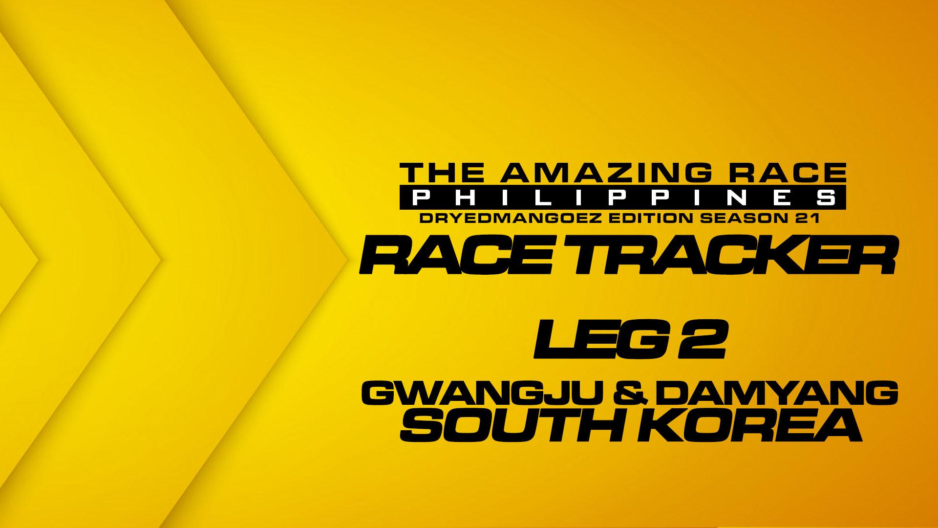 The Amazing Race Philippines: DryedMangoez Edition Season 21 Race Tracker – Leg 2