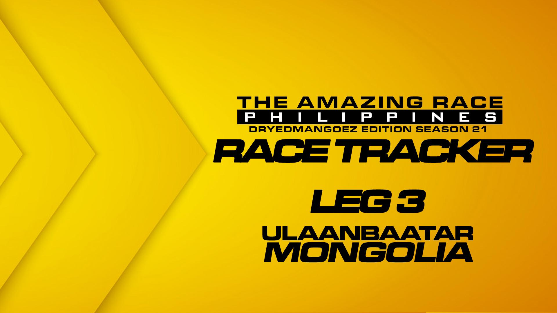 The Amazing Race Philippines: DryedMangoez Edition Season 21 Race Tracker – Leg 3