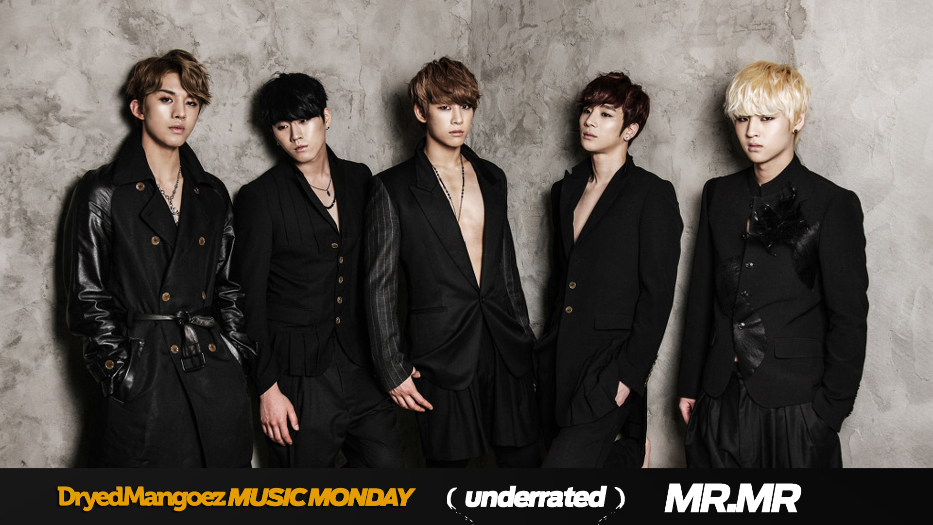 Music Monday, August 3, 2020 – Underrated: MR.MR