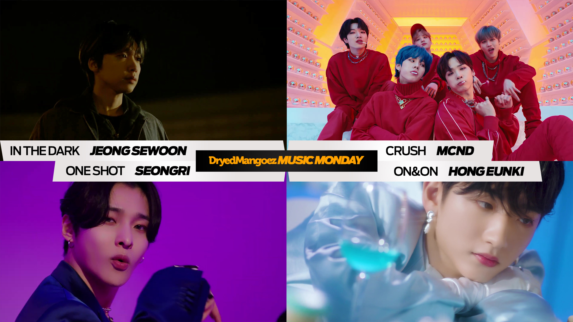 Music Monday, January 11, 2021 – Jeong Sewoon, MCND, Seongri, Hong Eunki