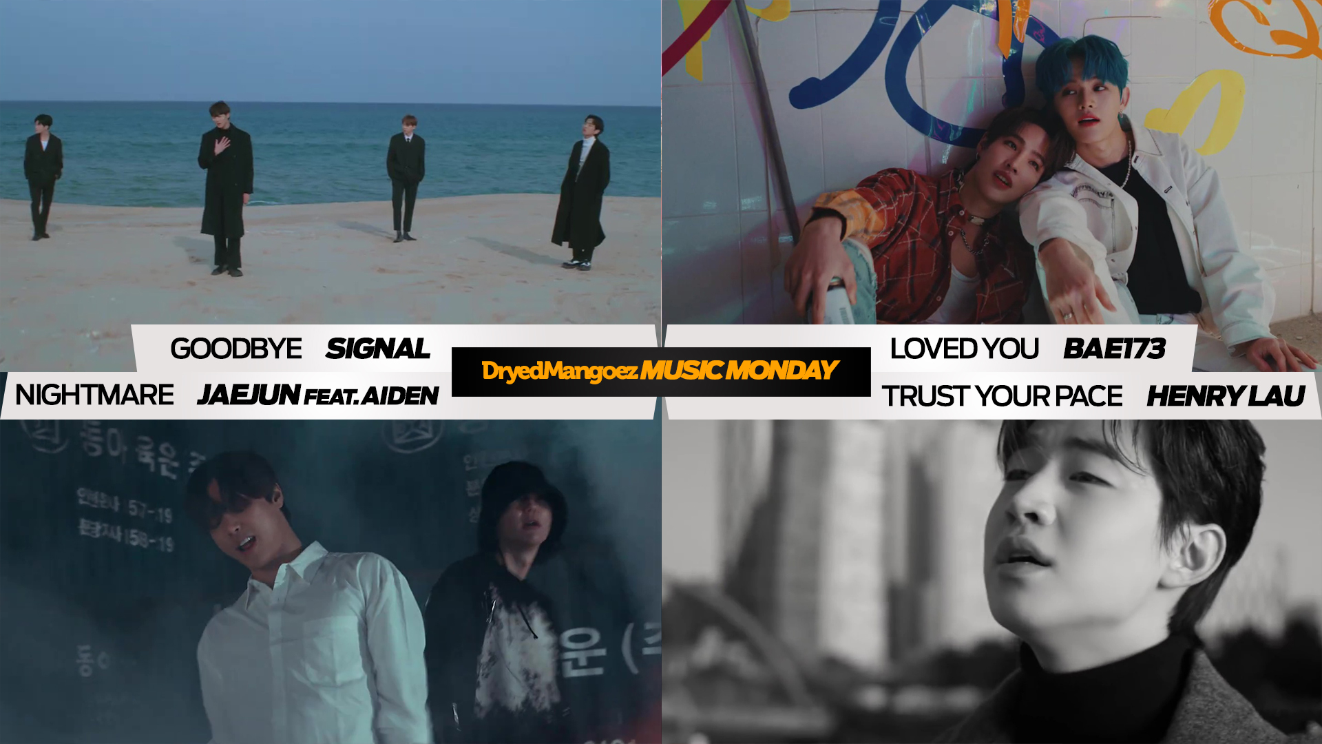 Music Monday, April 12, 2021 Extra – SIGNAL, BAE173, Jaejun featuring Aiden, Henry Lau