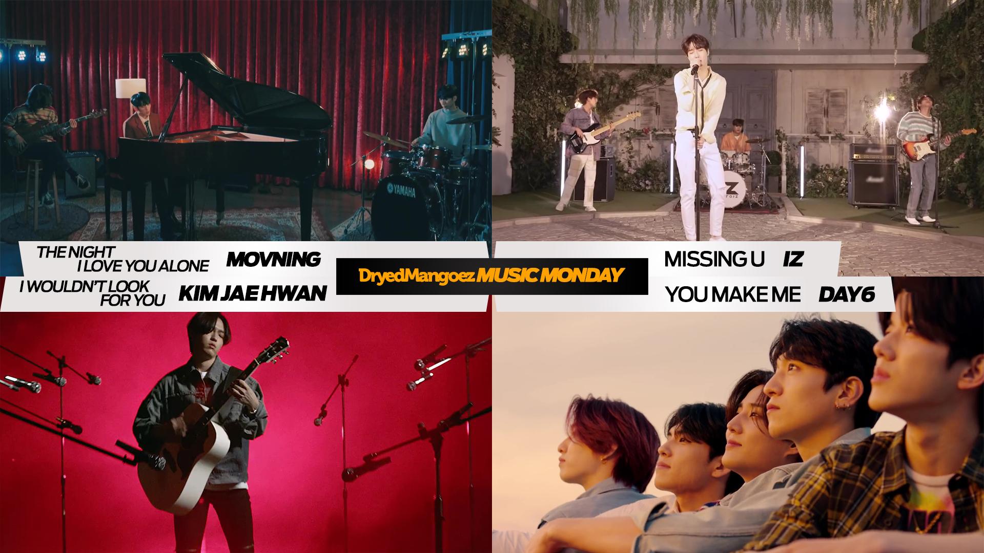 Music Monday, April 26, 2021 Extra – Four Emotional Rock Tracks from MOVNING, IZ, Kim Jae Hwan, DAY6