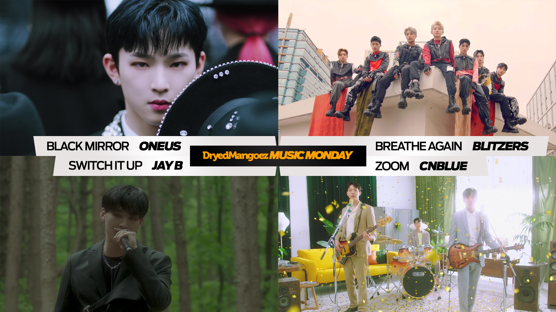 Music Monday, May 17, 2021 – ONEUS, BLITZERS, JAY B, CNBLUE