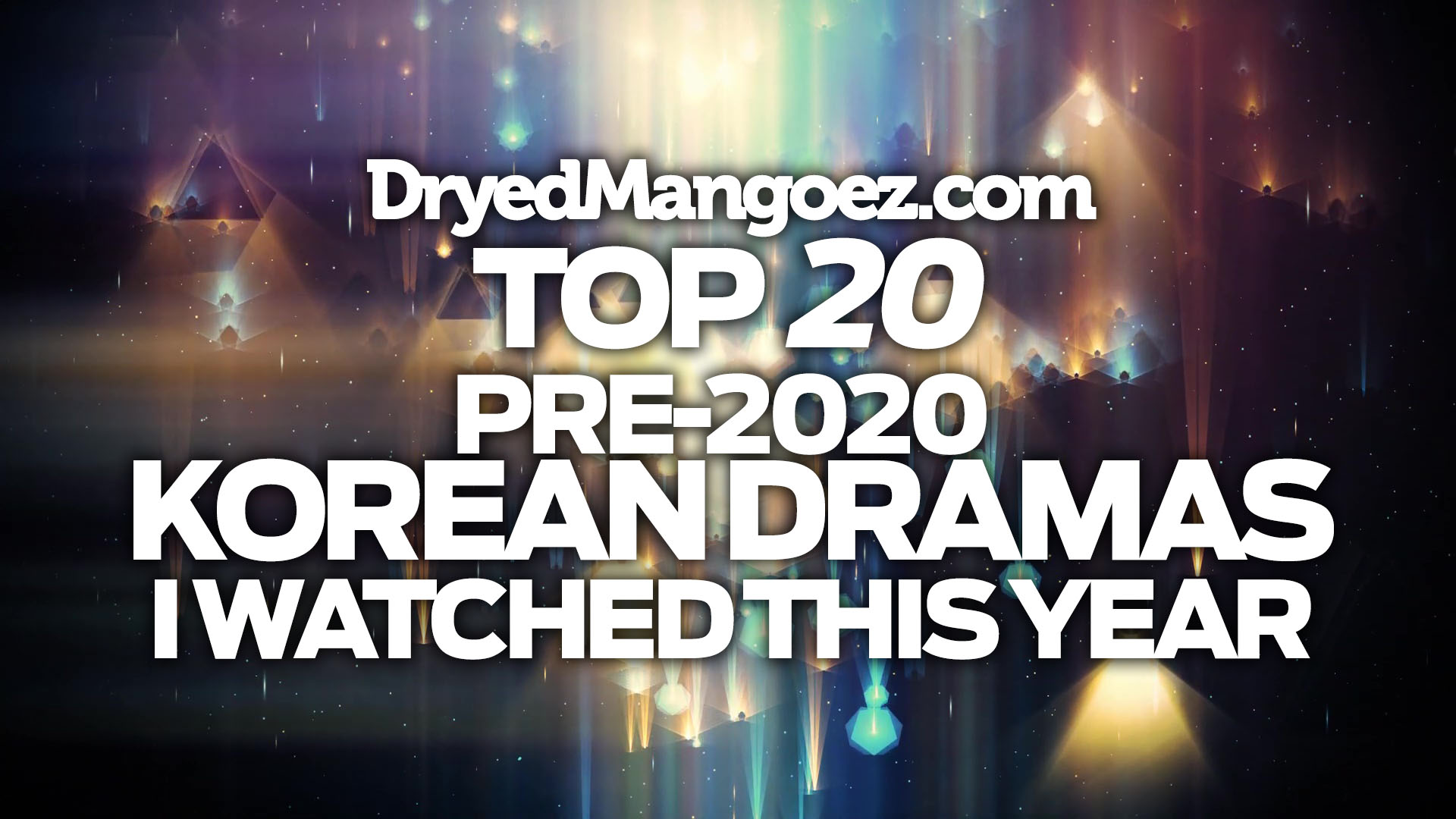 Top 20 Pre-2020 Korean Dramas I Watched This Year!