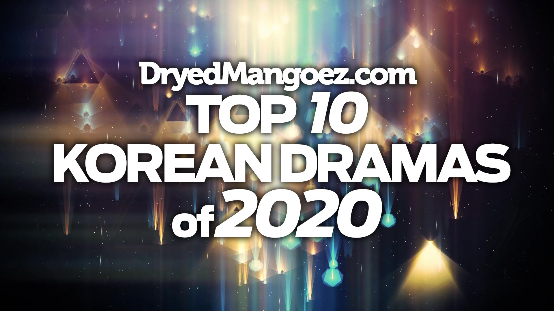 My Top 10 Korean Dramas of 2020!